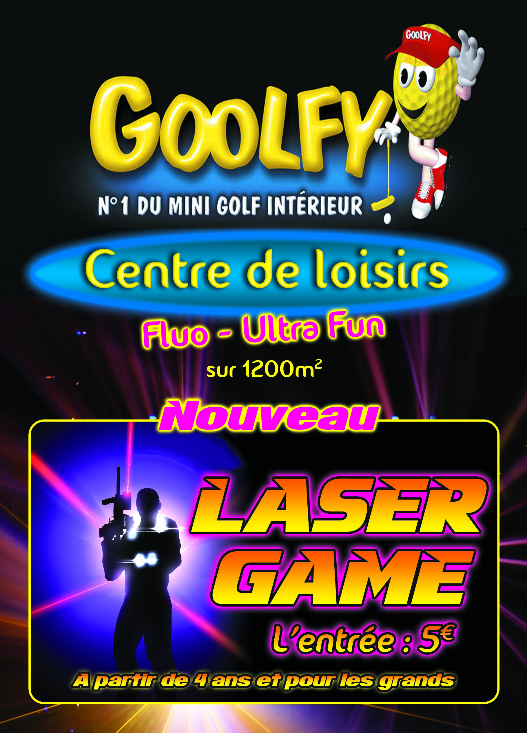 goolfy plan de campagne laser game plan de campagne. Black Bedroom Furniture Sets. Home Design Ideas